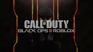 BLACK OPS 3 on ROBLOX!