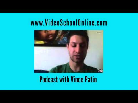 Interview with a Freelance Cinematographer, Vince Patin | Video School Online Podcast Session 2