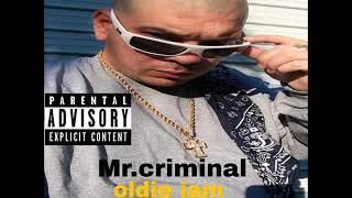 mr.criminal-oldie jam the album something told me new 2020
