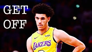 Lonzo Ball Mix 'Get Off' 2017 (1k Special)