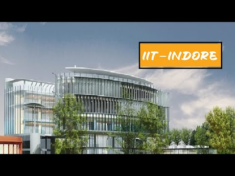 IIT INDORE   IIT INDORE CAMPUS TOUR   Indian Institute of Technology Indore