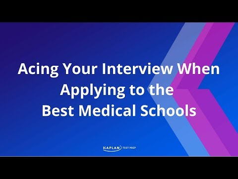 """Acing Your Interview When Applying To The Best Medical Schools"""