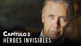 HÉROES INVISIBLES - CAPÍTULO 2