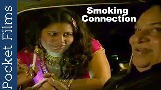 Hindi Short Film - Smoking Connection