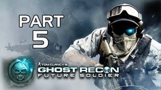 Ghost Recon Future Soldier Walkthrough - Part 5 [Mission 3] Noble Tempest Let