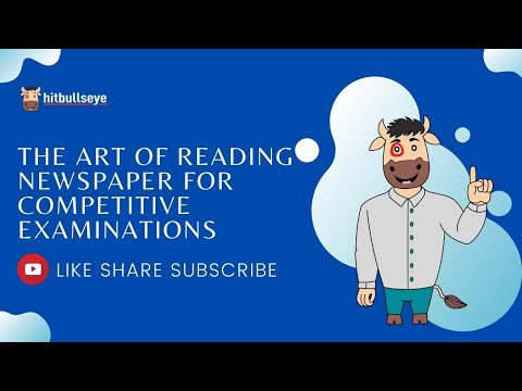 The Art of Newspaper Reading for Competitive Examinations