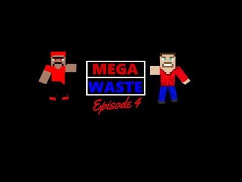 MegaWaste E4   Into the Heart of the Beast