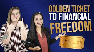 Golden Ticket to Fiฑancial Freedom