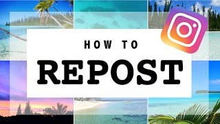 HOW TO REPOST for INSTAGRAM: Step-by-Step Tutorial - Preview App