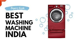 Best Washing Machine In India (2019)
