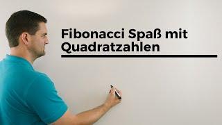 Fibonacci Spaß mit Quadratzahlen, Mathe verstehen, Mathematik anschaulich