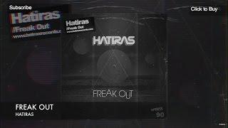 Freak Out - Hatiras
