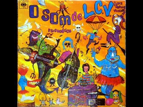 Luiz Carlos Vinhas - LP O Som Psicodélico de L.C.V. -Album Completo/Full Album