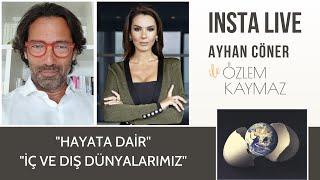 Ayhan Cöner ile Özlem Kaymaz-Instagram Canlı Yayın #Maddedenmanaya