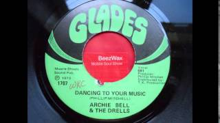 archie bell & drells - dancing to your music