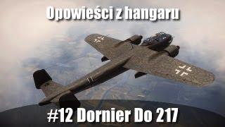 War Thunder: Opowieści z hangaru #12 Dornier Do 217
