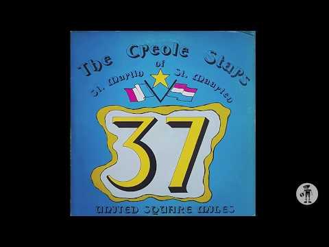 The Creole Stars of Saint Martin - Toujours Baisé Par Les Mêmes