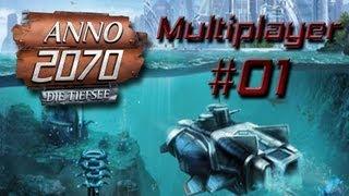 Anno 2070 Tiefsee Multiplayer #01 [German|Deutsch]