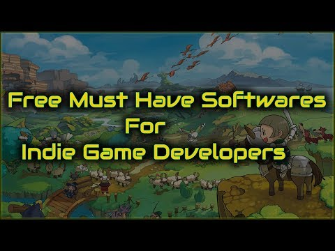 5 Awesome  Free Softwares for Indie Game Devs