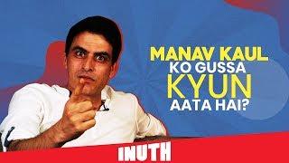 Albert Pinto Ko Gussa Kyun Aata Hai? | Manav Kaul Ko Gussa Kyun Aata Hai?