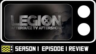Legion Season 1 Episode 1 Review & After Show | AfterBuzz TV