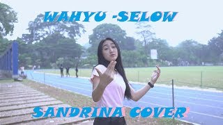 Wahyu - Selow Cover by Sandrina Azzahra
