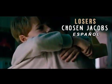 It; Losers - Chosen Jacobs Sub. Español