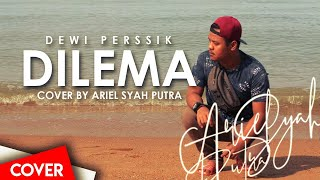 Gambar cover Dilema | Dewi Perssik - Cover By Ariel Syah Putra