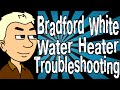 Bradford White Water Heater Troubleshooting