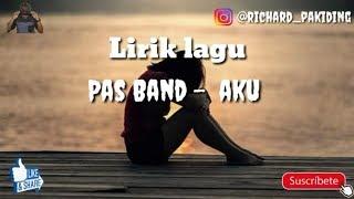 Pas Band - Aku [Lyrics]