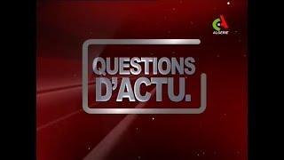 Questions d'actu du 30-04-2019 Canal Algérie 🇩🇿