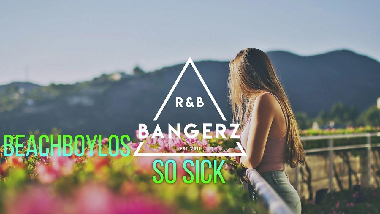Beachboylos - So Sick (Cover/Remix) RnBass 2020