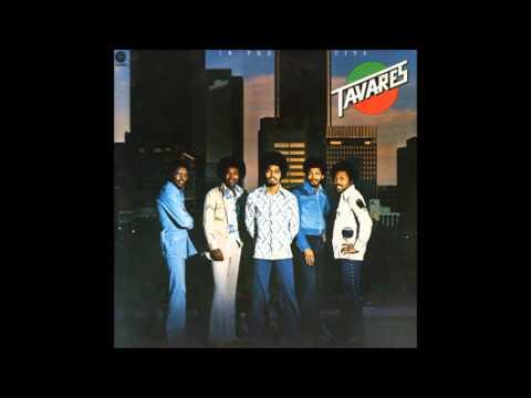Tavares - The Love I Never Had