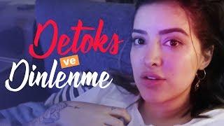 Dinlenme ve Detoks Vlogu | Benimle Bir Hafta Sonu