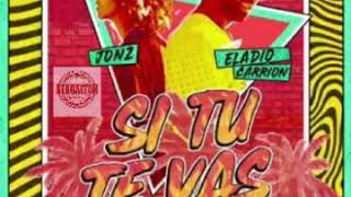 Eladio Carrion Ft. Jon Z - Si Tu Te Vas