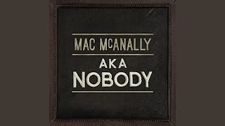 Watch Mac Mcanally Dont Remember Leaving video