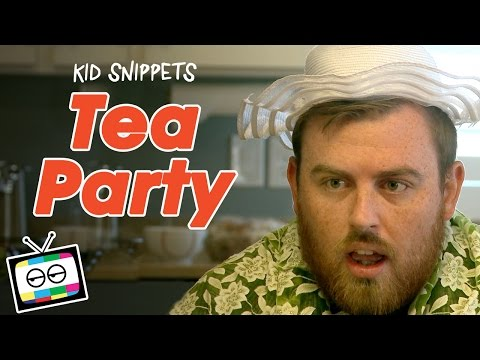 """Kid Snippets: """"Tea Party"""" (Imagined by Kids)"""