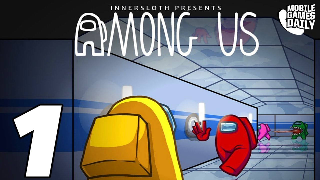 Among Us Gameplay Walkthrough Part 1 Ios Android Youtube