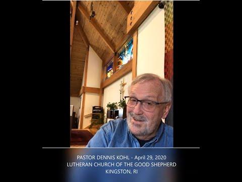 Pastor Dennis Kohl - Lutheran Church Of The Good Shepherd