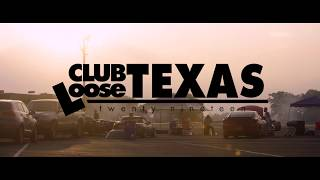 Club Loose Texas: Memorial Moves 2019