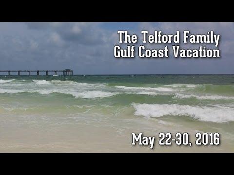 2016 Gulf Coast Vacation