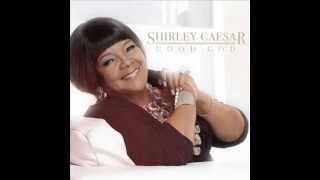 "Shirley Caesar -Track 1-""Good God"" ft.The Thompson Community Singers"