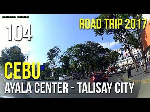 Road Trip #104 - Cebu: Ayala Center to Talisay City