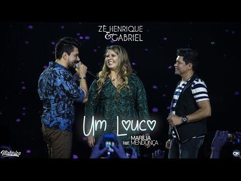 Zé Henrique & Gabriel - Um Louco Part Marilia Mendonça - DVD Histórico