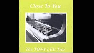 Tony Lee Trio - Weaver of Dreams