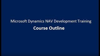 Microsoft Dynamics NAV Development Training | Course Outline