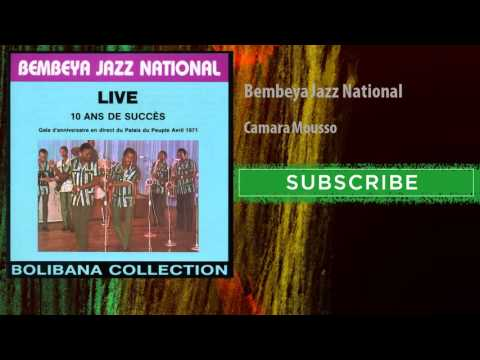 Bembeya Jazz National - Camara Mousso