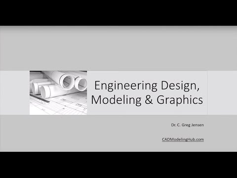 Introduction to Engineering Design Modeling & Graphics