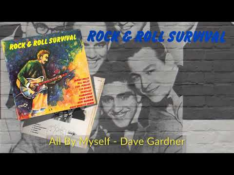All By Myself - Dave Gardner