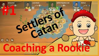 Catan Strategy: Coaching a Rookie (201902)
